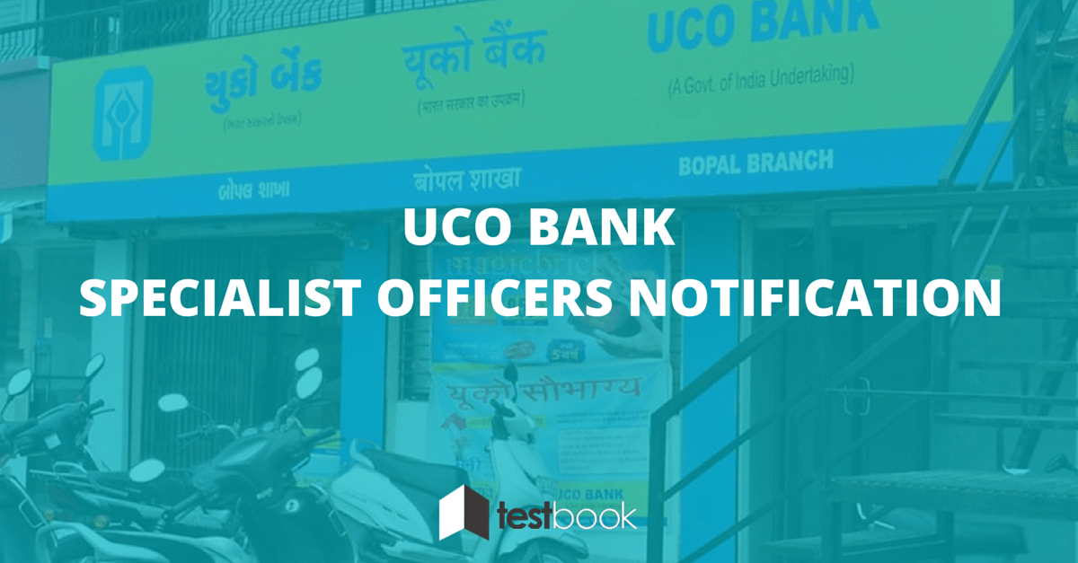 UCO Bank Specialist Officers Notification Alert