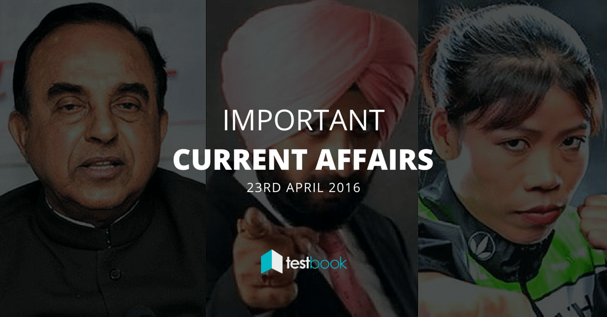 Important Current Affairs 23rd April 2016 in PDF