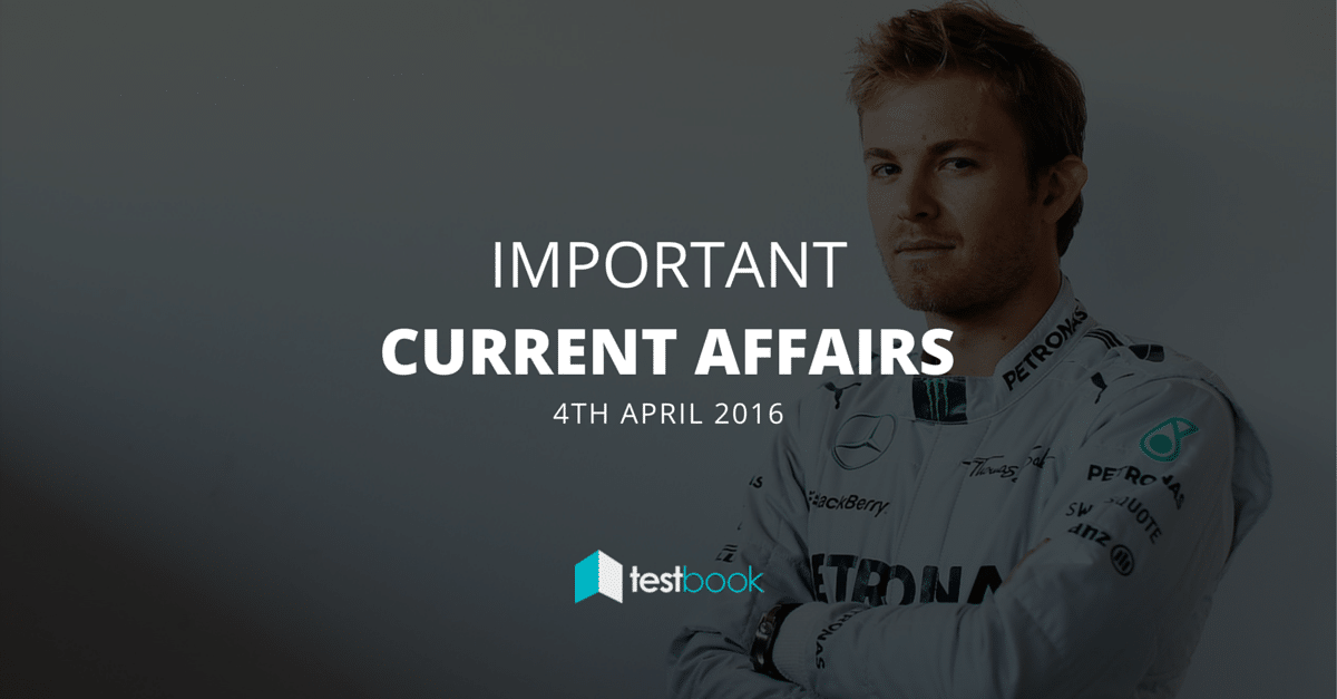 Important Current Affairs 4th April 2016 with PDF