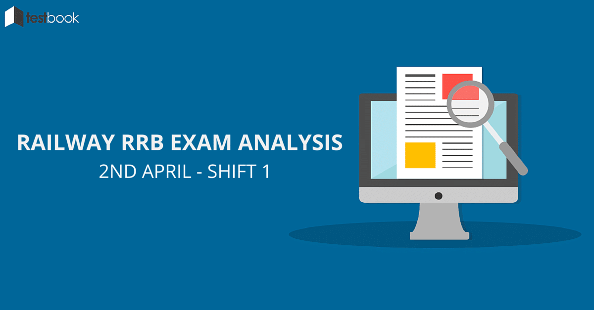 Railway RRB Exam Analysis - 2nd April 2016 Shift 1