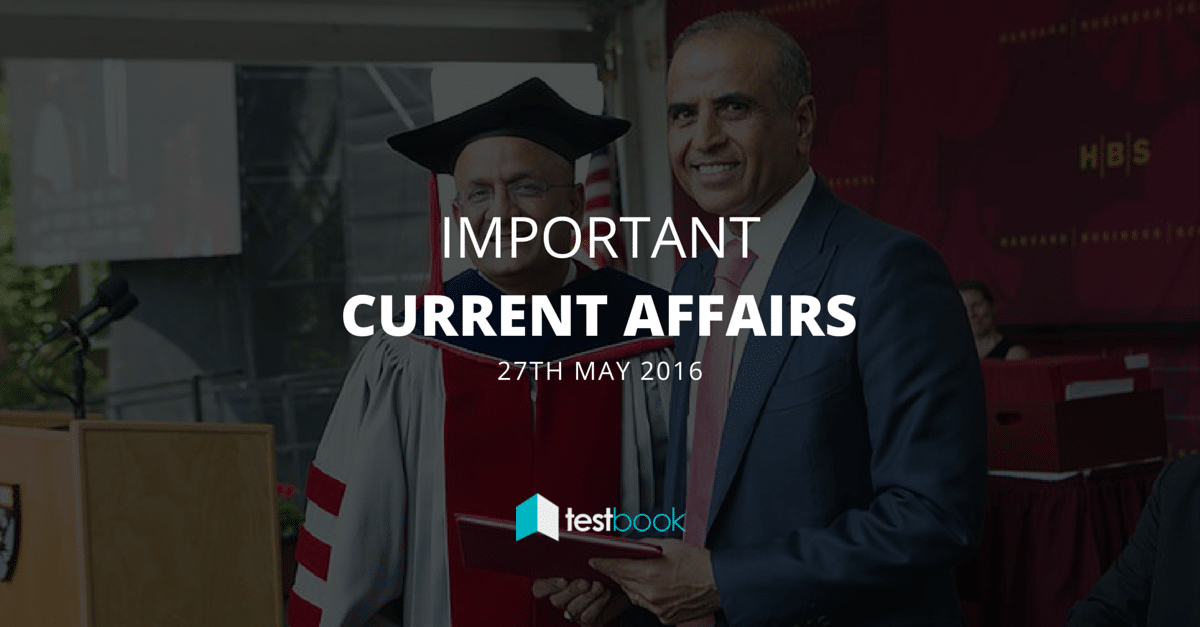 Important Current Affairs 27th May 2016 with PDF