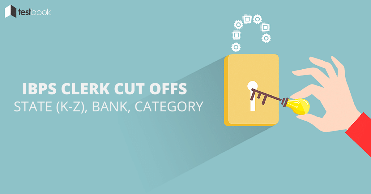 Overall IBPS Clerk 2015 Cut Offs - Statewise, Bankwise, Categorywise (K-Z)
