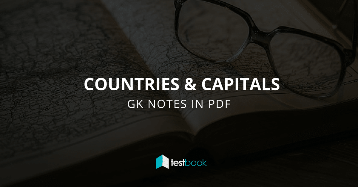 Countries and Capitals - GK Notes in PDF