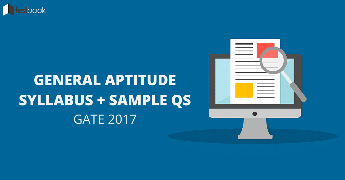 General Aptitude Syllabus for GATE 2017 with Sample Questions ...