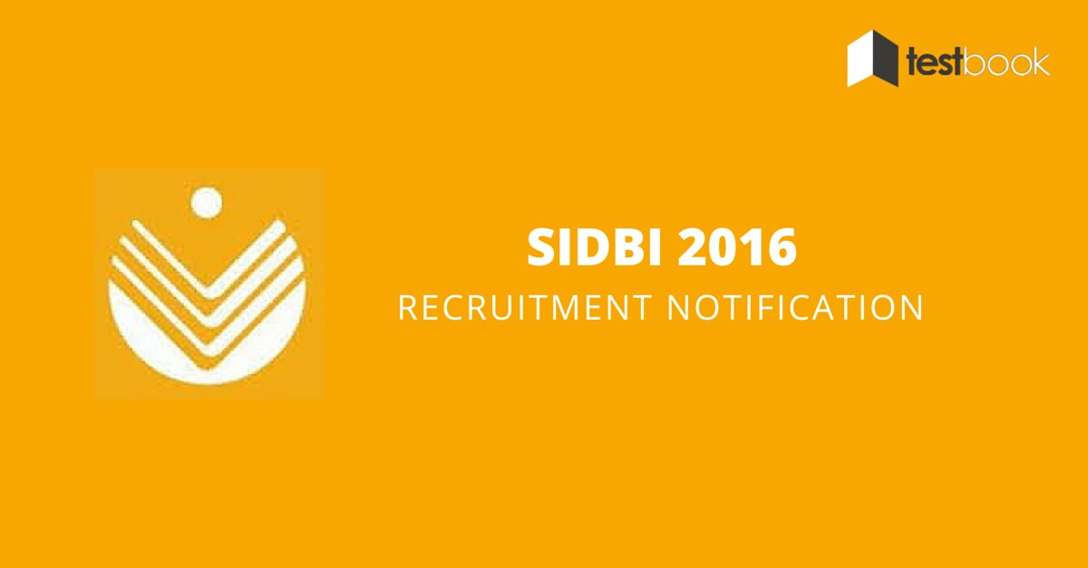 SIDBI Recruitment 2016 Notification-1
