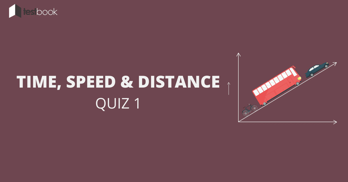 Time Speed and Distance Quiz 1