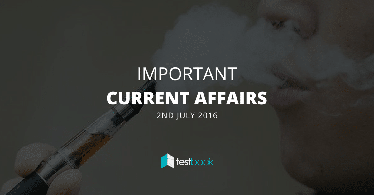 Important Current Affairs 2nd July 2016 in PDF