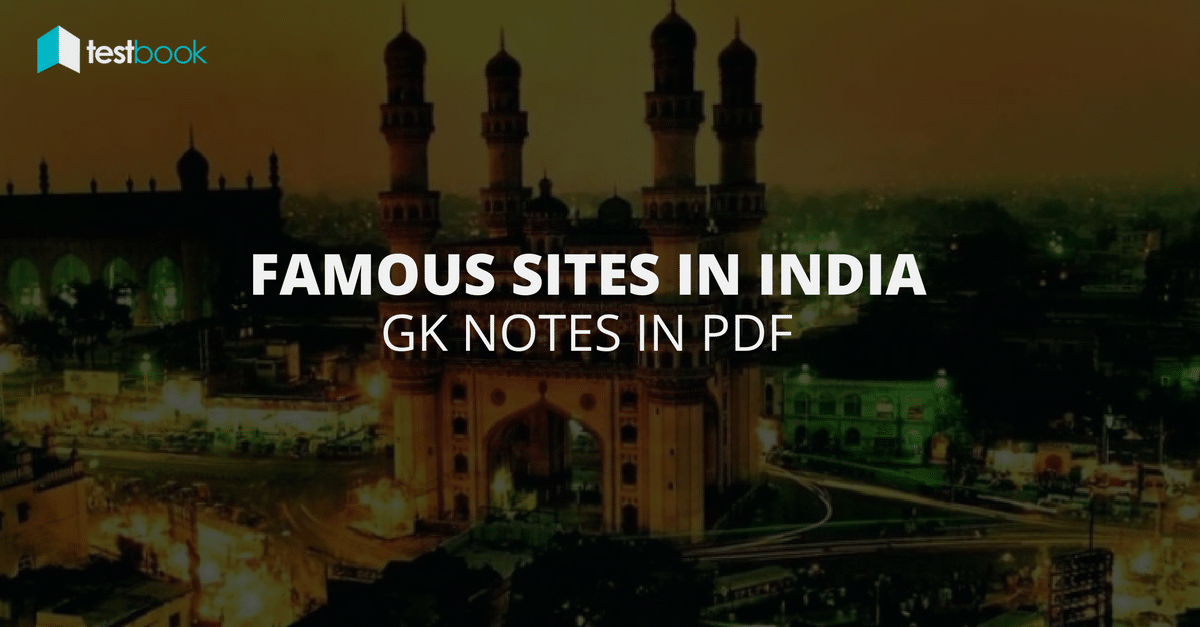 Famous Sites in India - GK NOTES IN PDF