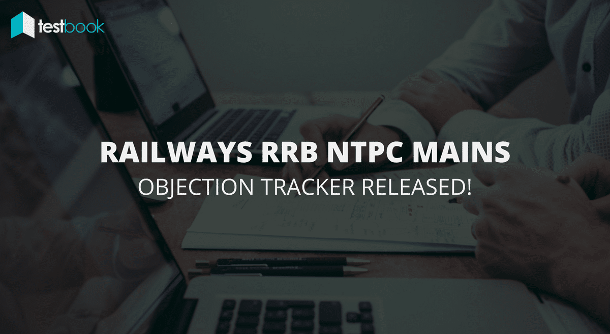 Railway RRB NTPC Objection Tracker Released - Direct Link