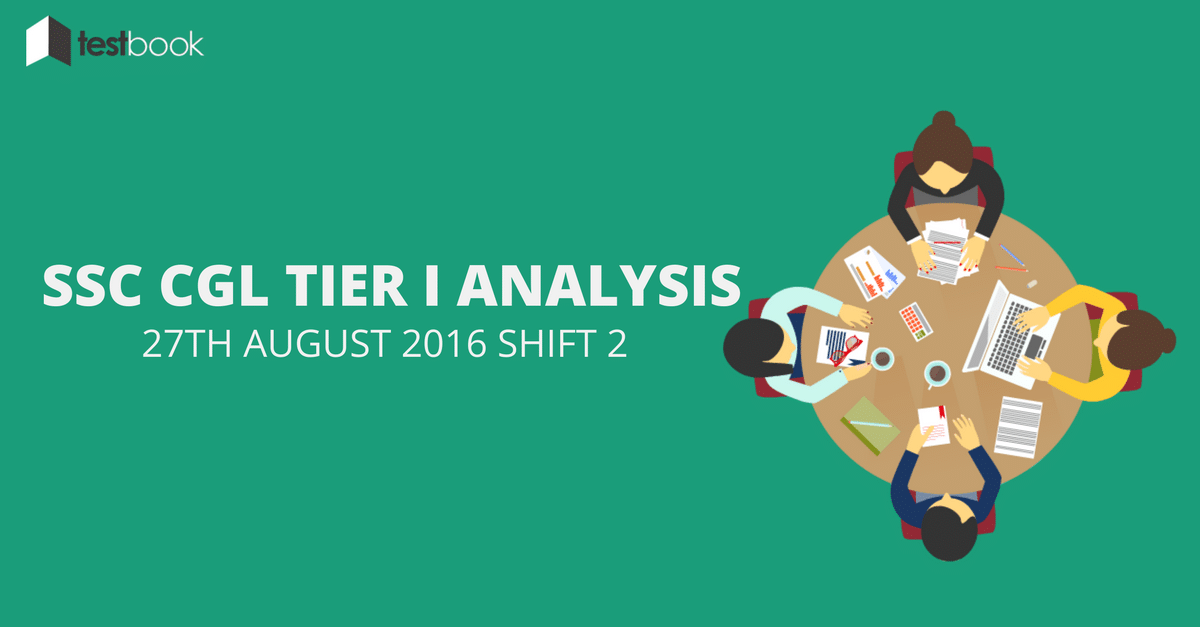 SSC CGL Tier I Analysis 27th August 2016 Shift 2
