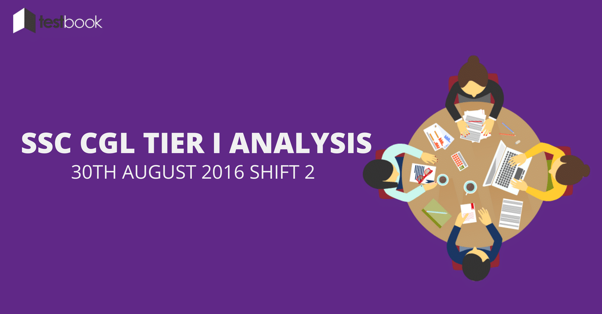 SSC CGL Tier I Analysis 30th August 2016 Shift 2
