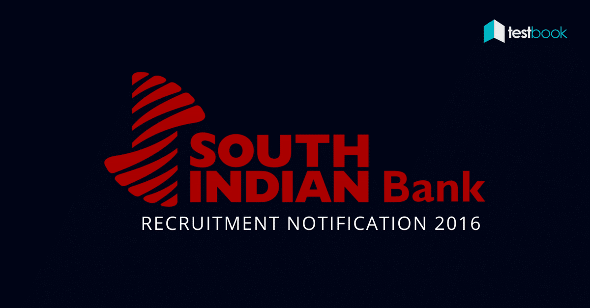 South Indian Bank PO Recruitment Notification 2016