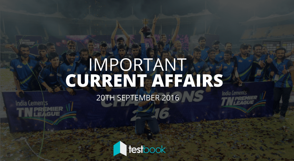 Important Current Affairs 20th September 2016 with PDF
