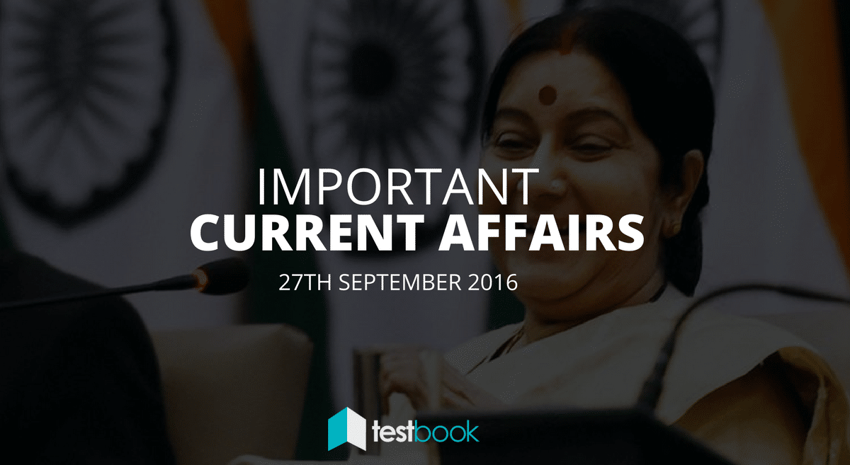 Important Current Affairs 27th September 2016 with PDF