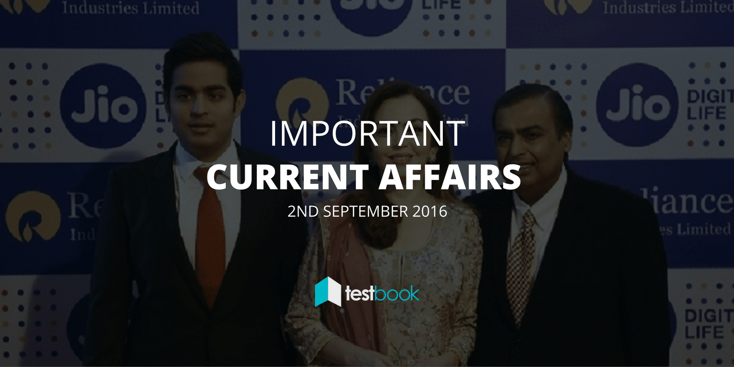 Important Current Affairs 2nd September 2016 with PDF