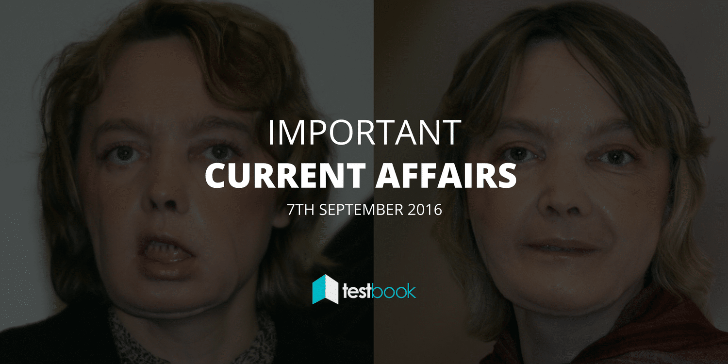 Important Current Affairs 7th September 2016 with PDF
