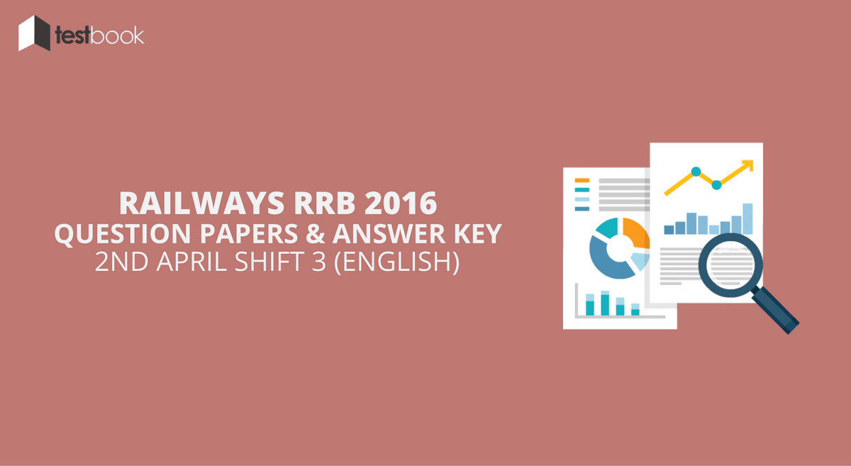 Official Railway RRB NTPC Question Paper 2nd April 2016 Shift 3 in English with Answer Key