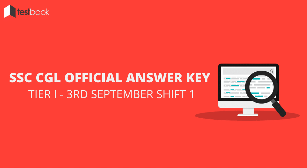 SSC CGL Official Answer Key 3rd September Shift 1- Tier I Exam