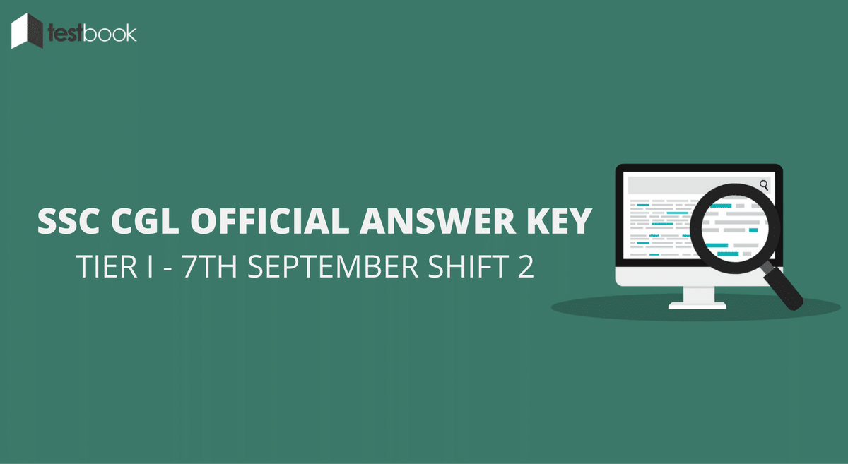 SSC CGL Official Answer Key 7th September Shift 2 - Tier I Exam