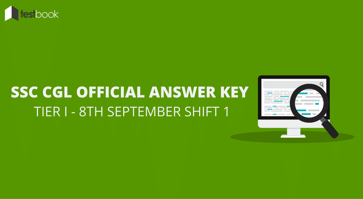 SSC CGL Official Answer Key 8th September Shift 1 - Tier I Exam