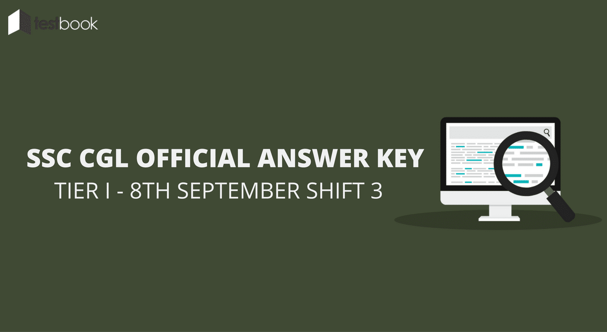 SSC CGL Official Answer Key 8th September Shift 3 - Tier I Exam