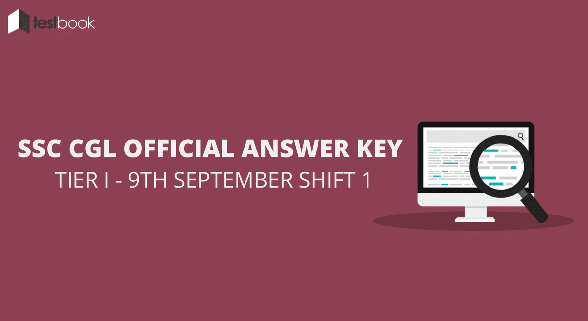 SSC CGL Official Answer Key 9th September Shift 1 - Tier I Exam