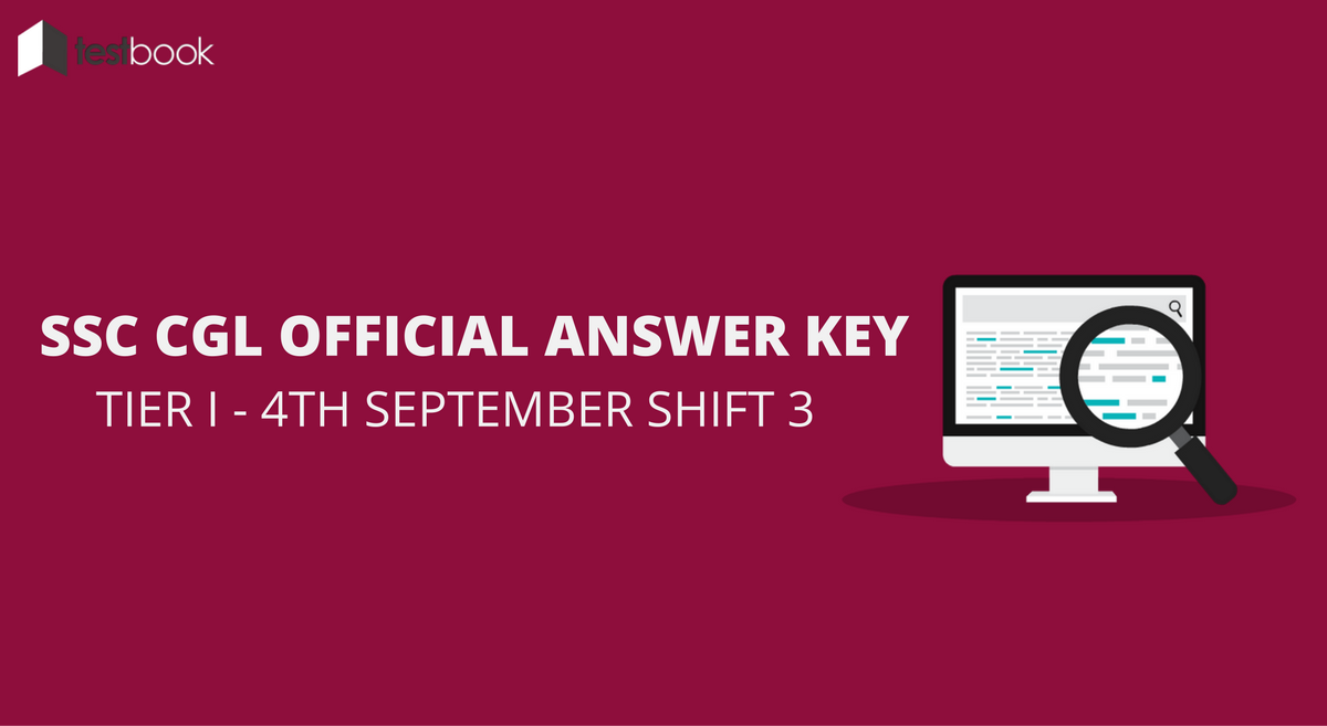 SSC CGL Official Answer Key for Tier I - 4th September Shift 3