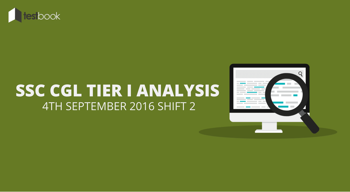 SSC CGL Tier I Analysis 4th September 2016 Shift 2