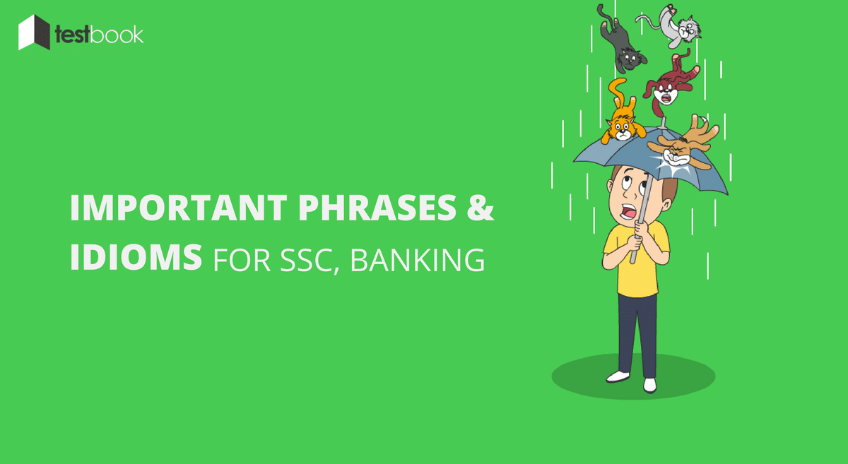 Expected Phrases and Idioms for SSC and Banking Exams - Part 2