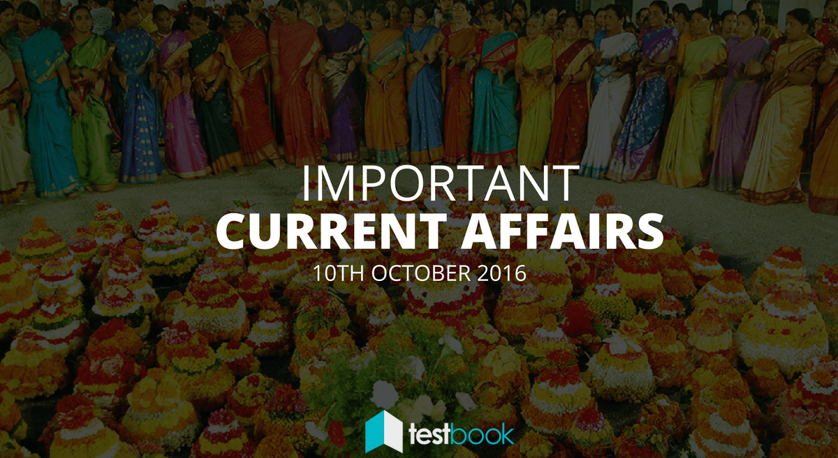 Important Current Affairs 10th October 2016 with PDF