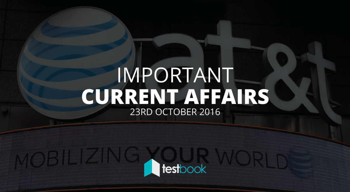 Important Current Affairs 23rd October 2016 with PDF