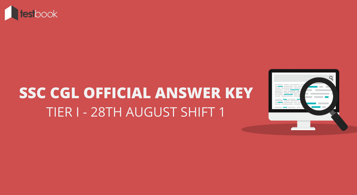 SSC CGL Official Answer Key 28th August Shift 1 - Tier I Exam