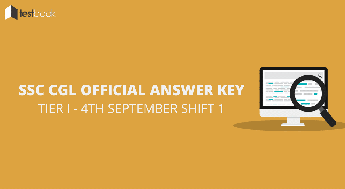 SSC CGL Official Answer Key 4th September Shift 1 - Tier I Exam