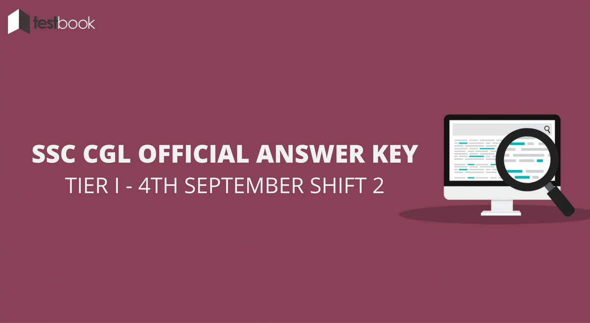 SSC CGL Official Answer Key 4th September Shift 2 - Tier I Exam