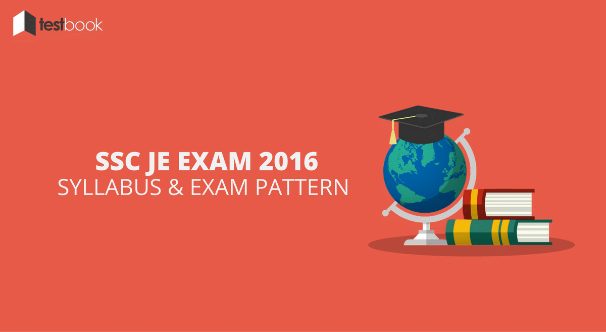 SSC JE Syllabus for Recruitment 2016