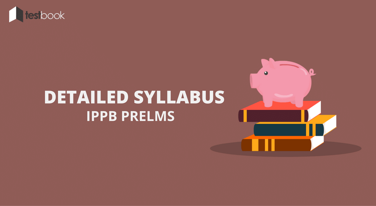 Detailed Syllabus for Indian Post Payments Bank (IPPB) Sc. I Officer - Predicted Pattern 2016