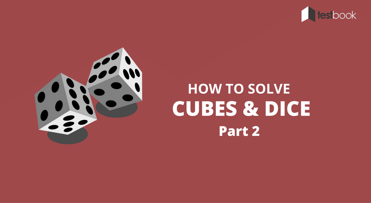 How to solve cubes and Dices Part 2