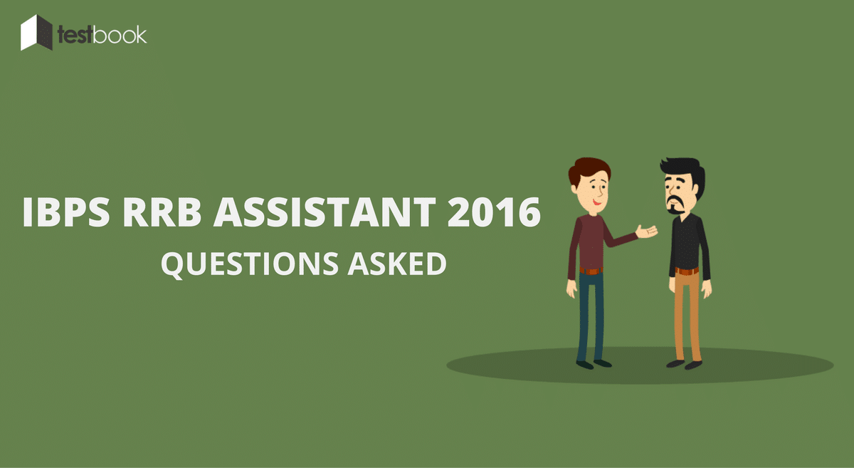 IBPS RRB Assistant Questions Asked 2016 - All Slots