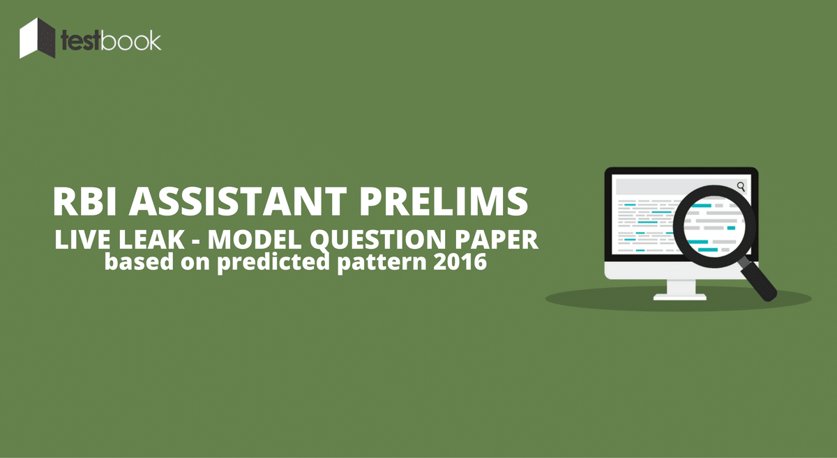 Live Leak - RBI Assistant Prelims Model Question Paper (2016 Predicted Pattern)