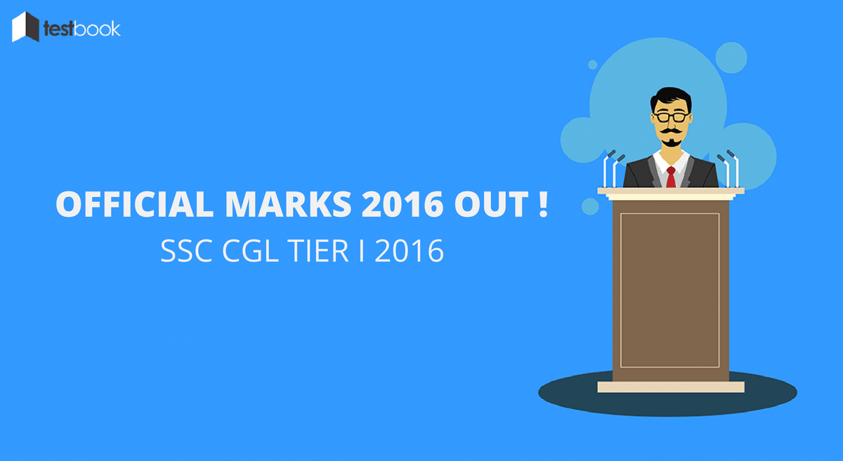 Official SSC CGL Tier I Marks 2016 Out !!!