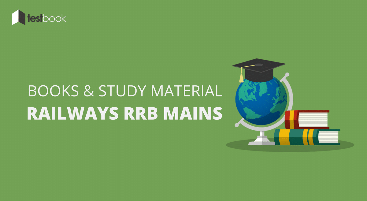 Online Study Material and Books for Railways RRB Mains