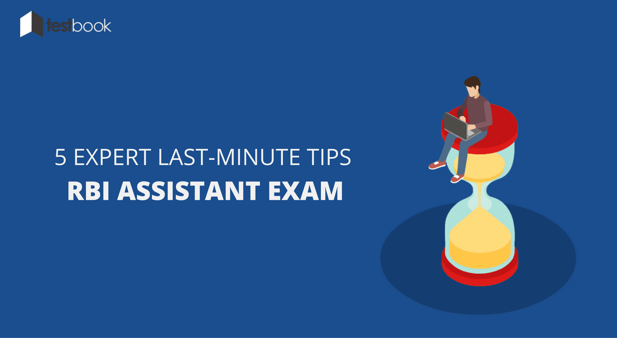 5 Expert Last-Minute Tips for RBI Assistant (Prelims) Exam