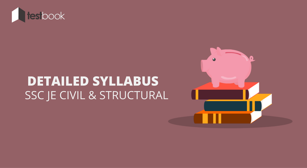Detailed SSC JE Syllabus for Civil and Structural Paper with Study Guide