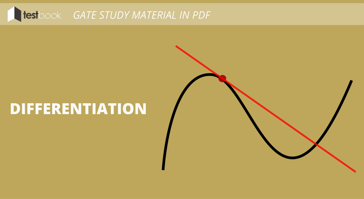 Differentiation - GATE Study Material in PDF