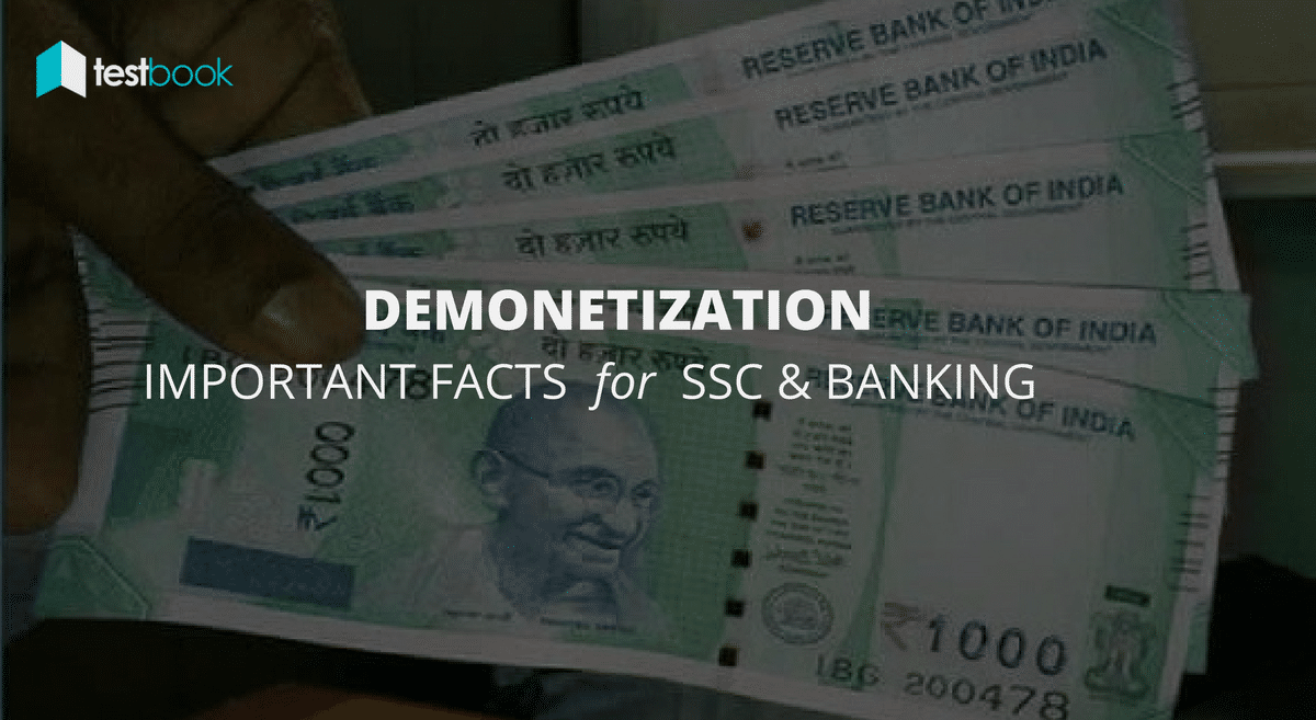 Important Questions & Facts about Demonetization in India – Banking and SSC