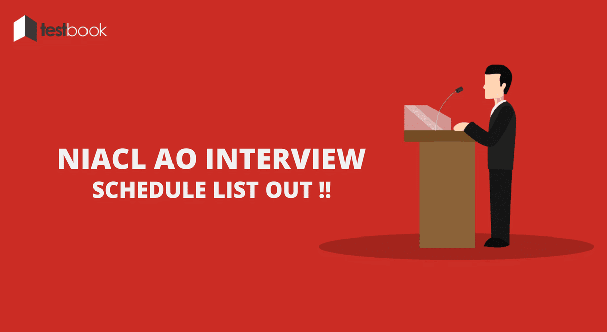NIACL AO Interview for Generalist Scale I - Schedule Out!