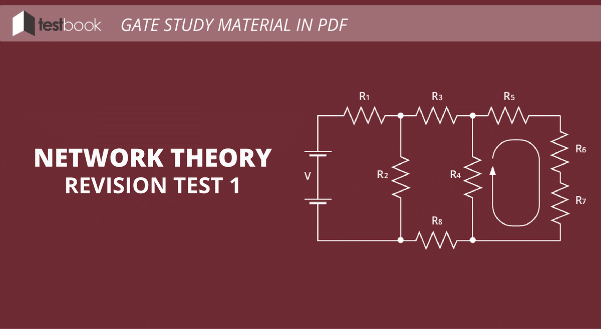 Network Theory Revision Test 1