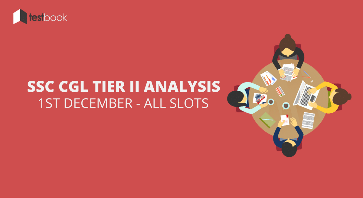 SSC CGL Tier II Analysis 1st December 2016