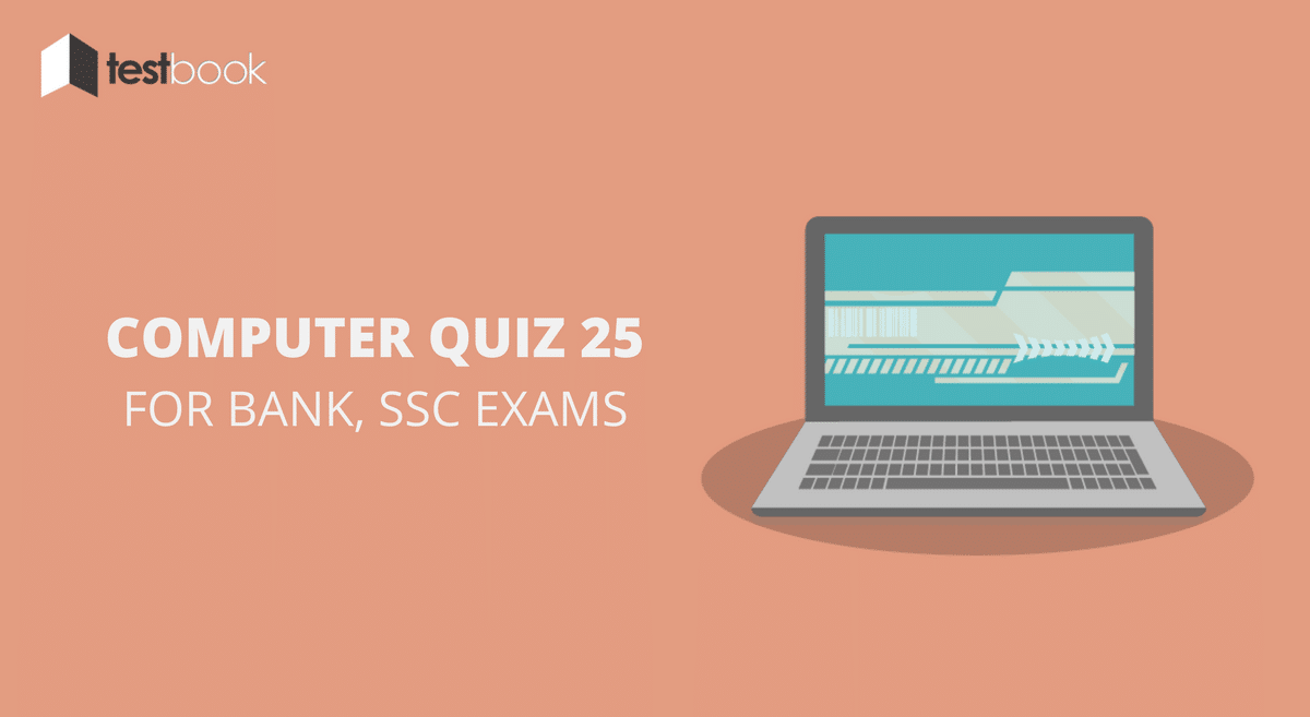 Computer Quiz 25 for Bank, SSC & Other Exams