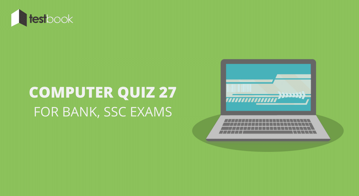 Computer Quiz 27 for Bank, SSC & Other Exams